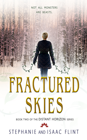 Fractured Skies by Stephanie Flint & Isaac Flint