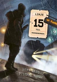 Linje 15 till Rannebergen by Lena Arro