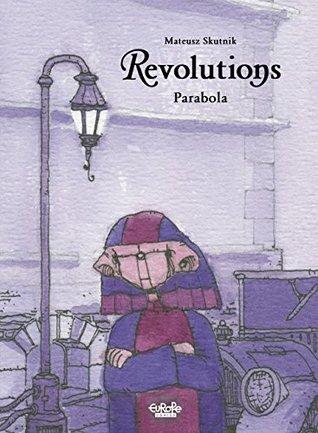 Revolutions - Volume 1: Parabola