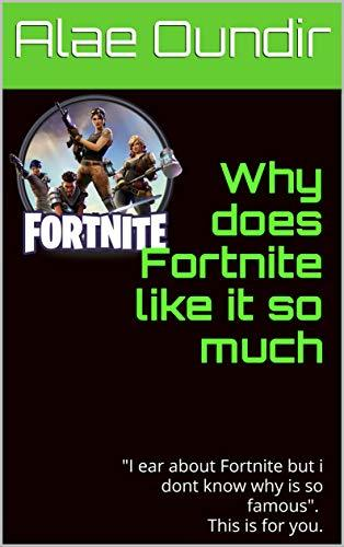 "Why does Fortnite like it so much: ""I ear about Fortnite but i dont know why is so famous"". This is for you."