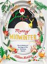 Merry Midwinter by Gillian Monks