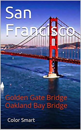 San Francisco: Golden Gate Bridge Oakland Bay Bridge (Photo Book Book 48)