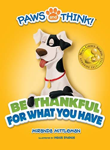PAWS and THINK Series: Be Thankful for What You Have
