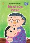 Mèo Con Tập 1 - Bà Cố Của Pizza