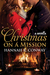 Christmas on a Mission by Hannah  R.  Conway