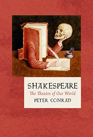 Shakespeare: The Theatre of Our World (The Landmark Library Book 13)