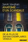 Anatomie d'un scandale by Sarah Vaughan