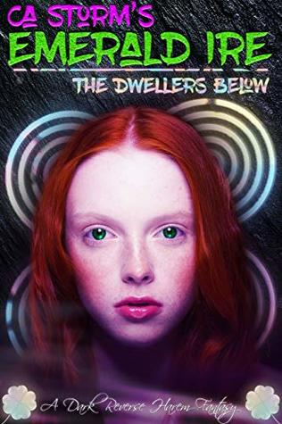 Emerald Ire: The Dwellers Below