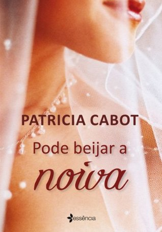 Kiss The Bride Patricia Cabot Pdf