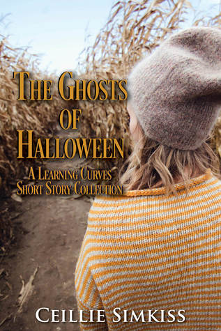 The Ghosts of Halloween: A Learning Curves Short Story Collection (Learning Curves 1.5)