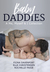 Baby Daddies A Me, Myself & I Collection by Fiona Davenport
