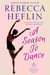 A Season to Dance by Rebecca Heflin