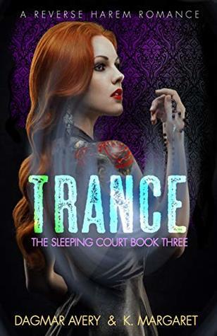 Trance by Dagmar Avery