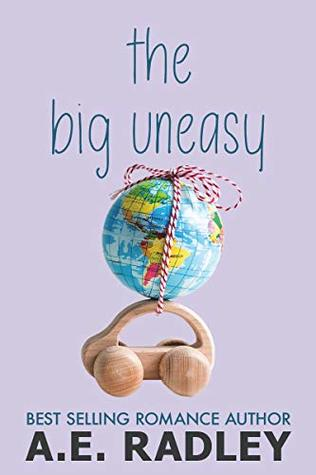 The Big Uneasy (Around the World, #2)