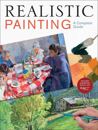 Realistic Painting: A Complete Guide