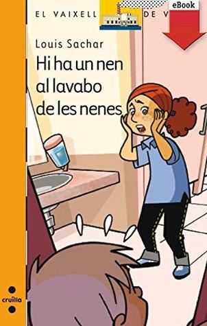Hi ha un nen al lavabo de les nenes (Barco de Vapor Naranja Book 134)