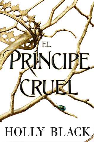 El príncipe cruel 1, Holly Black