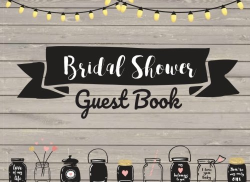 Bridal Shower Guest Book: and Gift Recorder, With Space for Guests to Write Advice or Messages, Wedding Shower Guest Book