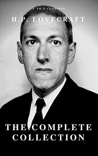 H.P. Lovecraft : The Complete Fiction