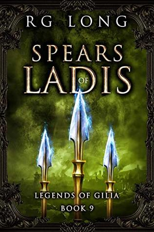 Spears of Ladis (Legends of Gilia #9)
