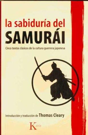 La sabiduria del samurai