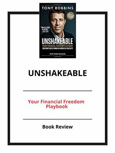 Unshakeable: Your Financial Freedom Playbook: Book Review