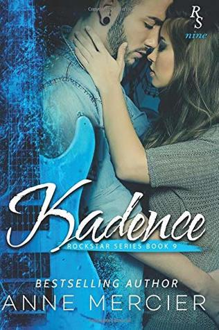 Kadence (Rockstar) (Volume 9)