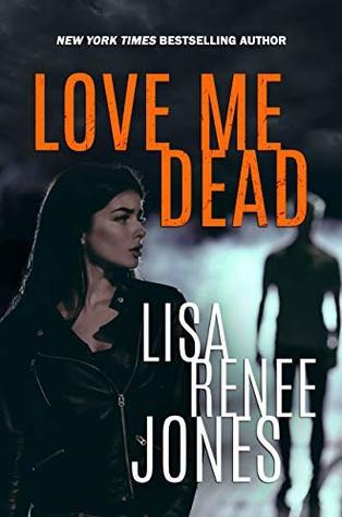 Love Me Dead (Lilah Love #3)
