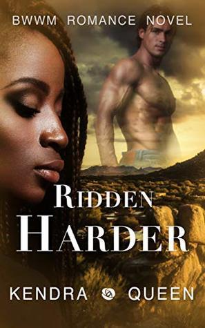 Ridden Harder: A BWWM Cowboy Romance (BWWM Westerns Book 2)