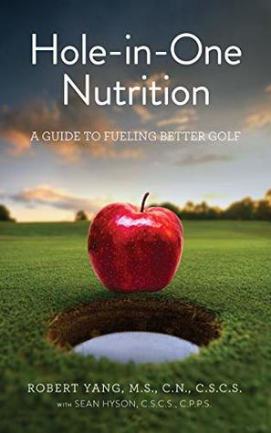 Hole-in-One Nutrition: A guide to fueling better golf