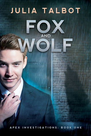 Fox and Wolf (Apex Investigations, #1)