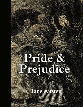 Pride and Prejudice (Annotated with Quotes)