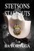 Stetsons and Stakeouts by B.A. Tortuga