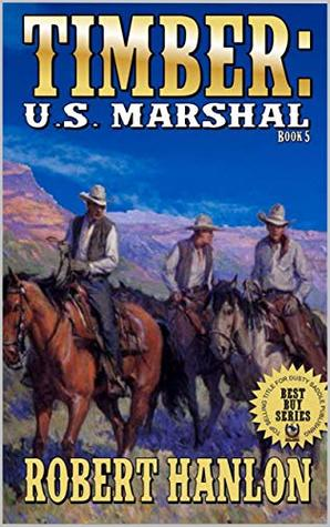 A Pocketful of Money (Timber: United States Marshal Western Series Book 5)
