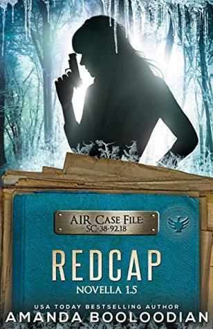 Redcap: AIR Novella 1.5 (AIR Case Files Book 2)