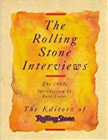 The Rolling Stone Interviews: The 1980s