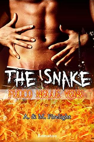 The Snake: Fuoco nelle vene