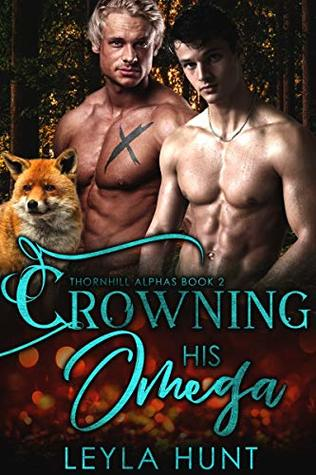 Crowning His Omega (Thornhill Alphas #2)