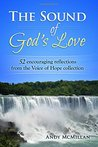 The Sound of God's Love: 52 encouraging reflections from the Voice of Hope collection (Volume 1)
