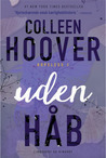 Uden Håb by Colleen Hoover