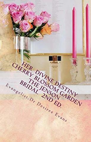 Her Divine Destiny (Cherry Blossom Garden)