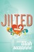 Jilted by Lilah Suzanne