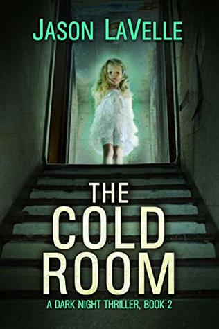 The Cold Room (A Dark Night Thriller #2)