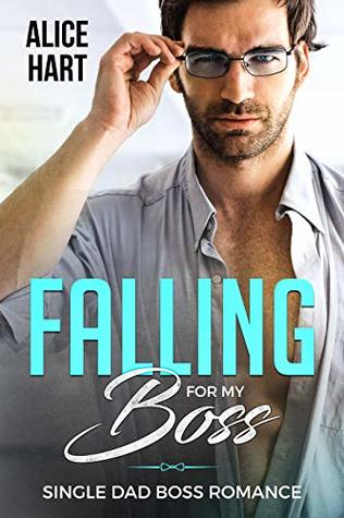 Falling For My Boss: (Single Dad Romance)