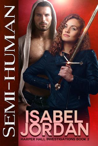 Semi-Human (Harper Hall Investigations, #2)