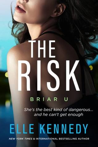 The Risk (Briar U #2) by Elle Kennedy