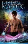 Elemental Magick (The Donovan Coven)