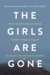 The Girls Are Gone by Michael Brodkorb