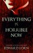 Everything is Horrible Now by Edward Lorn