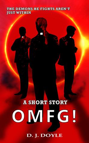 OMFG!: A short story